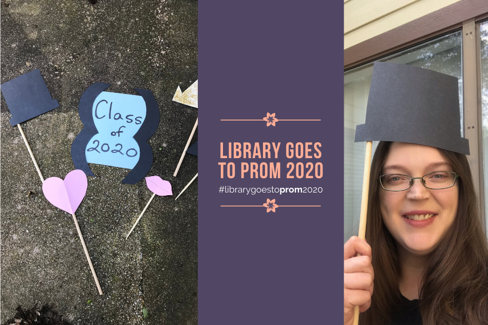 Library Goes to Prom 2020: DIY Photo Booth Accessories