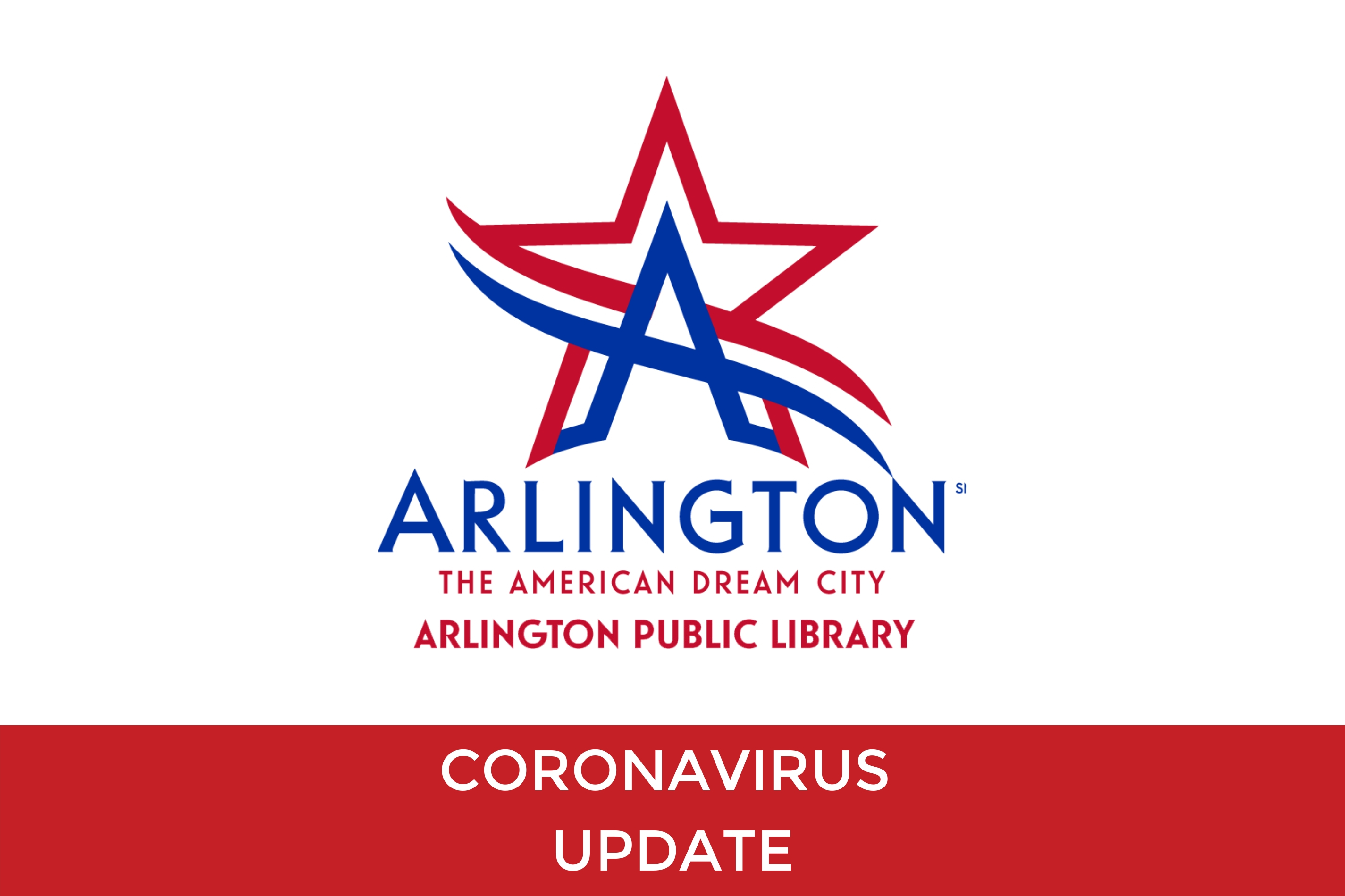 Arlington Public Library is CLOSED Until Further Notice