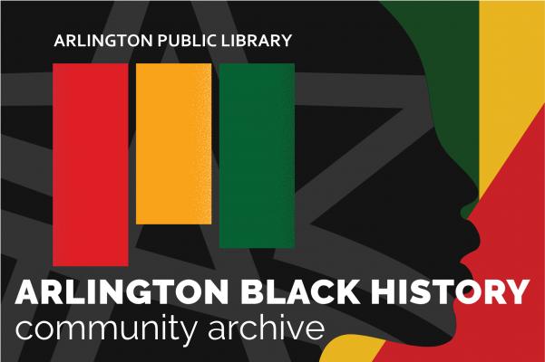 Arlington Black History Community Archive